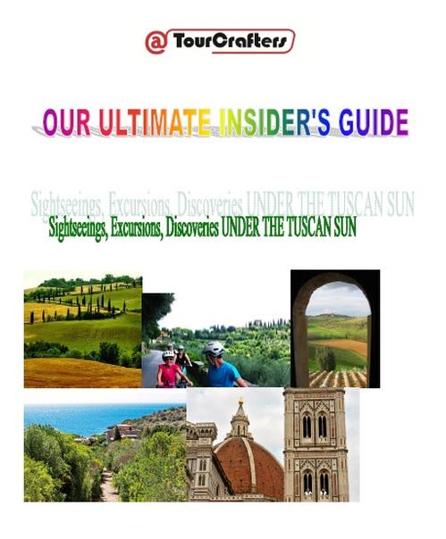 Our Ultimate Insider's Guide -Under the Tuscan Sun